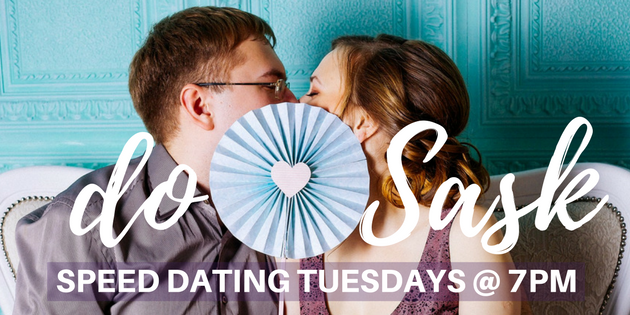 Saskatoon Speed Dating Tuesdays